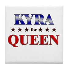 KYRA for queen Tile Coaster