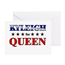 KYLEIGH for queen Greeting Card
