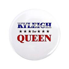 """KYLEIGH for queen 3.5"""" Button"""