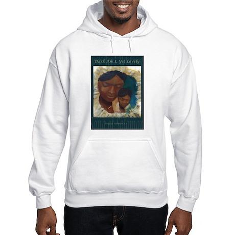 Dark Am I Hooded Sweatshirt