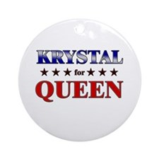 KRYSTAL for queen Ornament (Round)