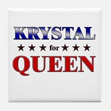 KRYSTAL for queen Tile Coaster