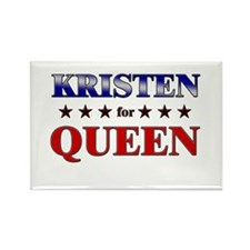KRISTEN for queen Rectangle Magnet