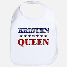 KRISTEN for queen Bib