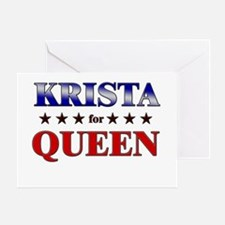 KRISTA for queen Greeting Card