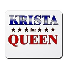 KRISTA for queen Mousepad