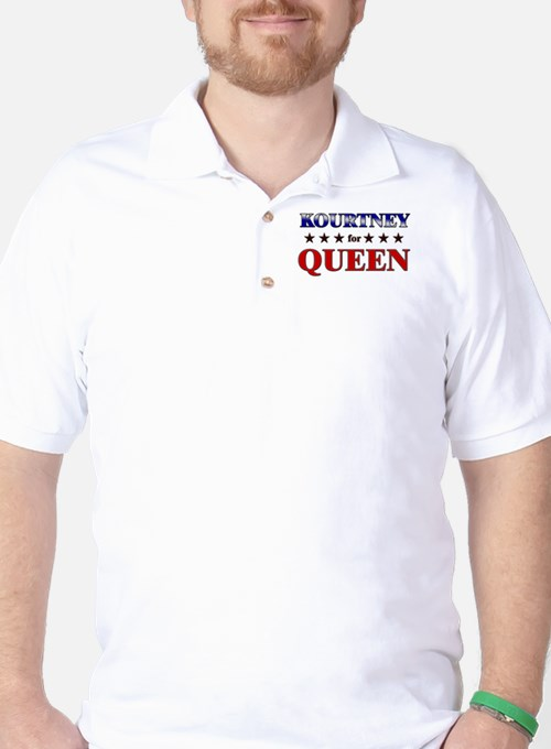 KOURTNEY for queen Golf Shirt