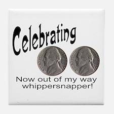 55 Birthday Whippersnapper Tile Coaster