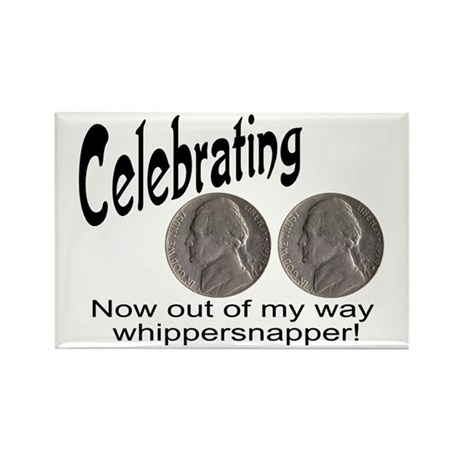 55 Birthday Whippersnapper Rectangle Magnet (10 pa