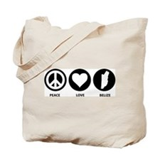 Peace Love Belize Tote Bag