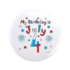 "July 4th Birthday Red, White, Blue 3.5"" Button"
