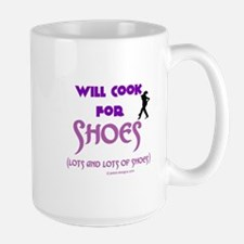 Will Cook For Shoes Mug