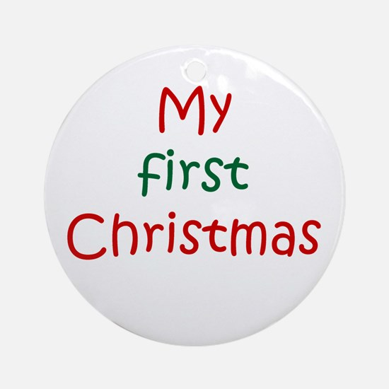 My first Christmas Ornament (Round)