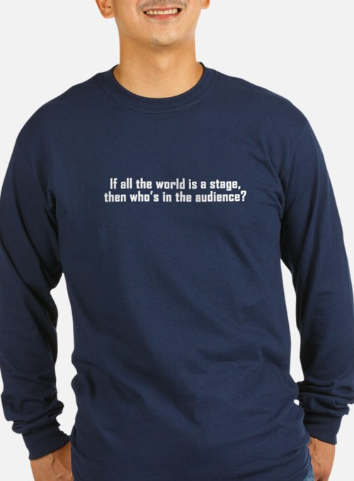 All the World's a Stage T