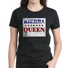 KIERRA for queen Tee