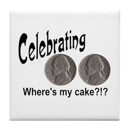 55 Cake?!?!? Tile Coaster