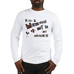 Runaway Bride/Divorce Long Sleeve T-Shirt