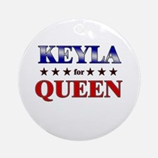 KEYLA for queen Ornament (Round)