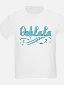 Just Ooh La La T-Shirt