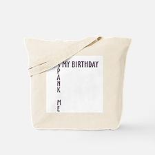 Birthday Spank Tote Bag