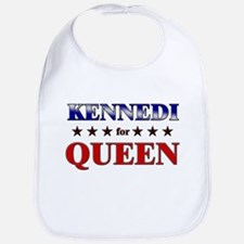 KENNEDI for queen Bib