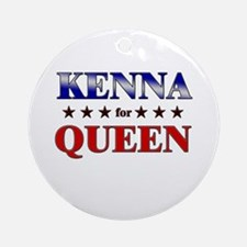 KENNA for queen Ornament (Round)