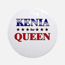 KENIA for queen Ornament (Round)