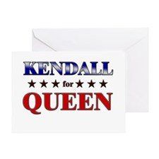 KENDALL for queen Greeting Card