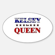 KELSEY for queen Oval Decal