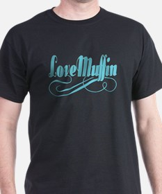 Just A Love Muffin T-Shirt