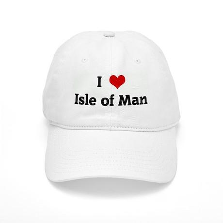 I Love Isle Of Man Cap By Iheartshirtz
