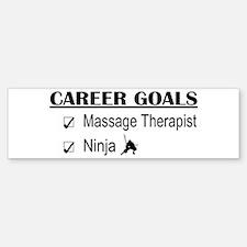 Massage Therapist Career Goals Bumper Bumper Bumper Sticker