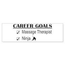 Massage Therapist Career Goals Bumper Bumper Sticker