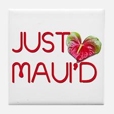 Just Maui'd Tile Coaster