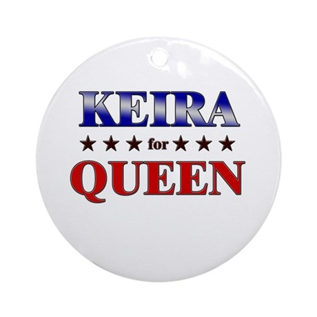 KEIRA for queen Ornament (Round)