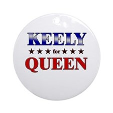KEELY for queen Ornament (Round)
