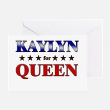 KAYLYN for queen Greeting Card