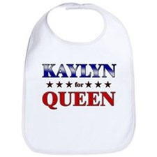 KAYLYN for queen Bib
