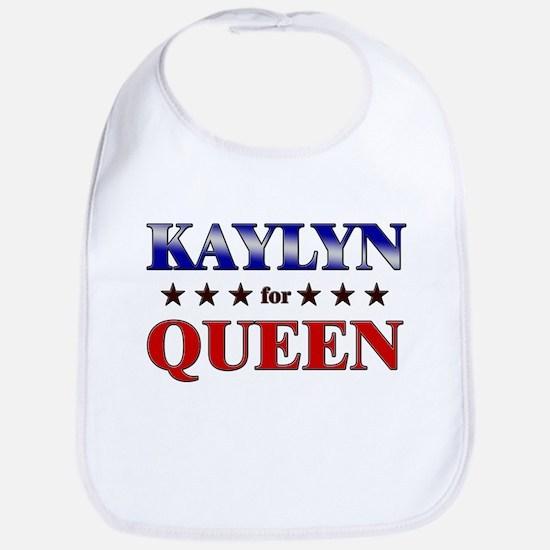 KAYLYN for queen Bib