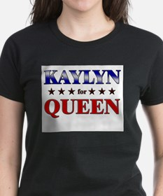 KAYLYN for queen Tee