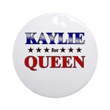 KAYLIE for queen Ornament (Round)