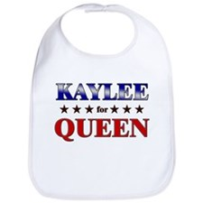 KAYLEE for queen Bib