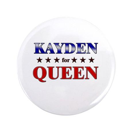 "KAYDEN for queen 3.5"" Button"