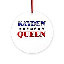 KAYDEN for queen Ornament (Round)