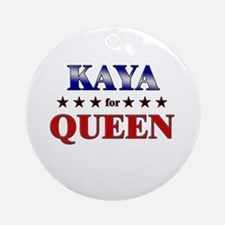 KAYA for queen Ornament (Round)