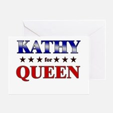 KATHY for queen Greeting Card