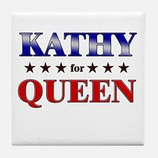 KATHY for queen Tile Coaster
