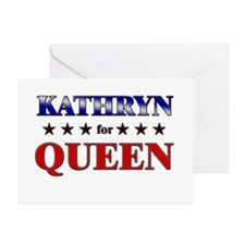 KATHRYN for queen Greeting Card
