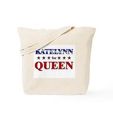 KATELYNN for queen Tote Bag