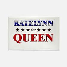 KATELYNN for queen Rectangle Magnet